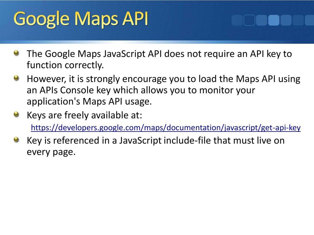 ISC440: Web Programming 2 Web APIs Google Maps API - ppt download