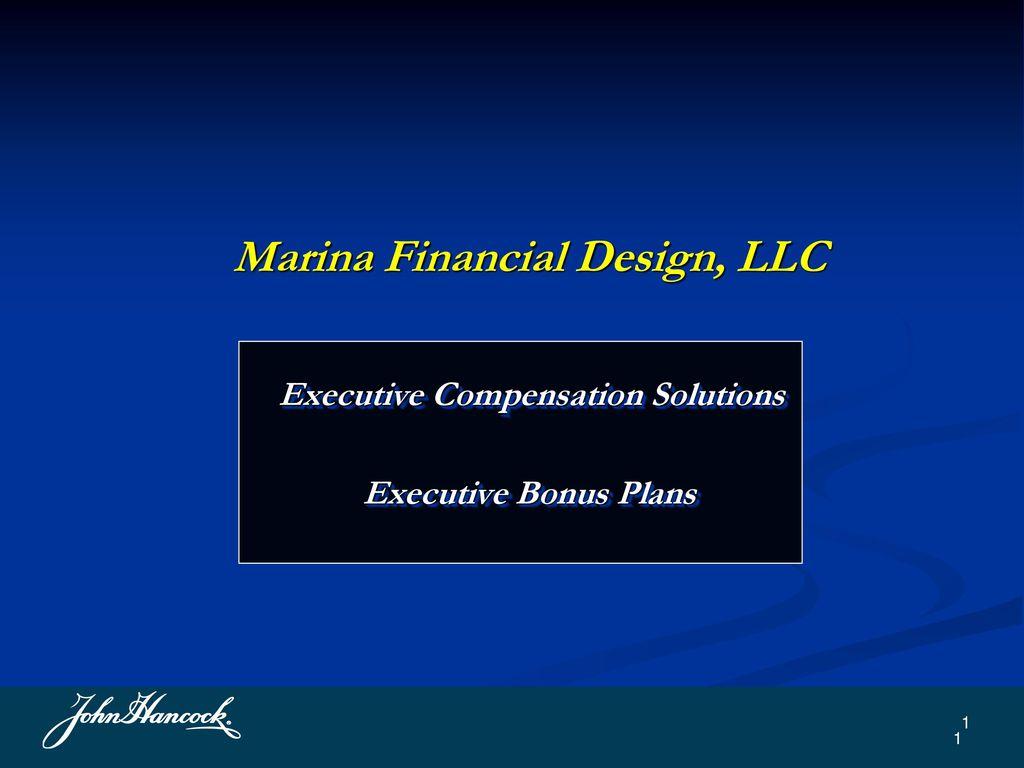 Marina Financial Design, LLC Executive Compensation