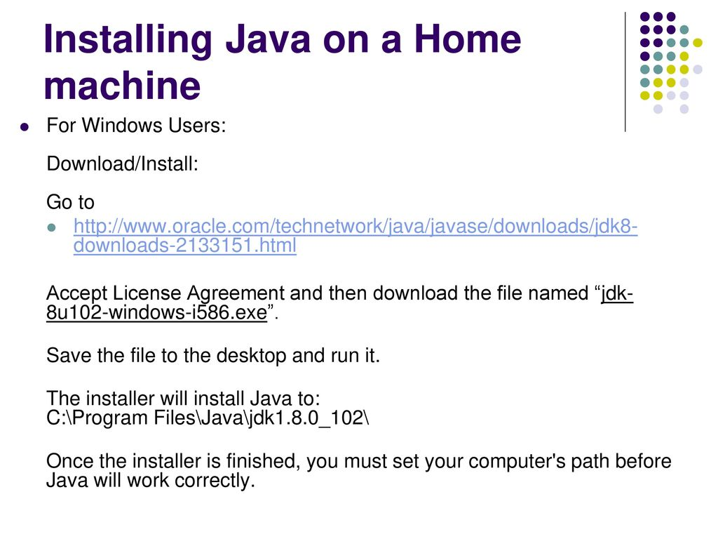 Installing Java on a Home machine - ppt download