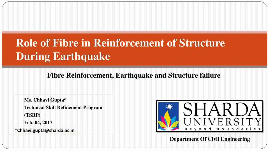 Role of Fibre in Reinforcement of Structure During