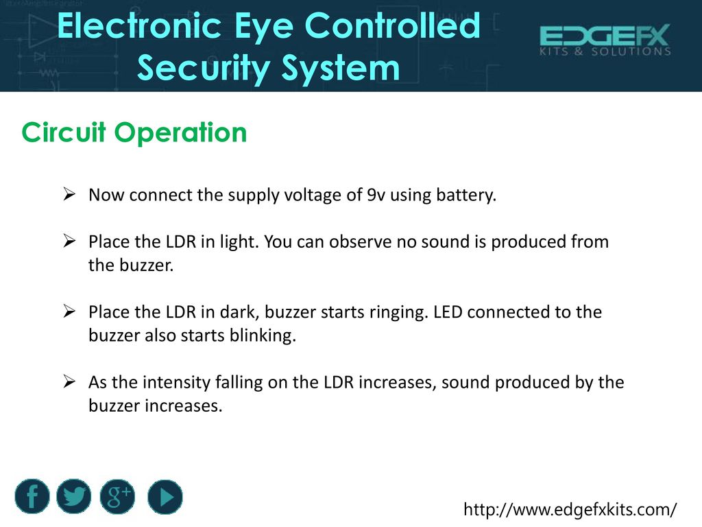 Electronic Eye Controlled Security System Ppt Download Dark Activated Led Or Lamp Flasher Circuit