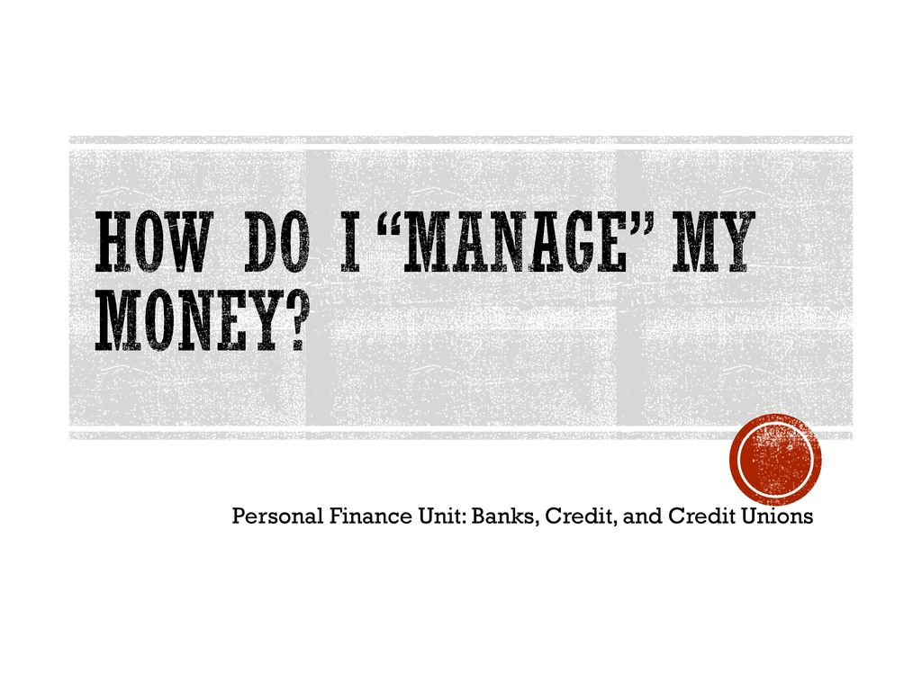 how do i manage my money ppt download