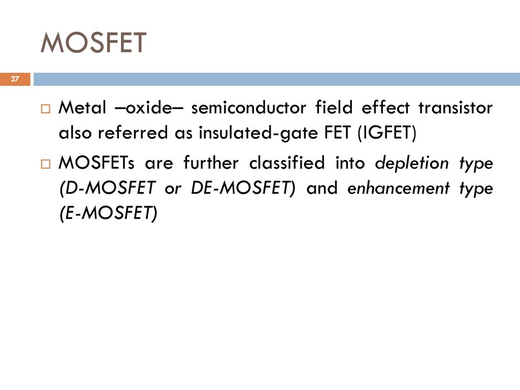 Analog And Digital Electronics Ppt Download Demosfet Depletion Enhancement Mosfet 27