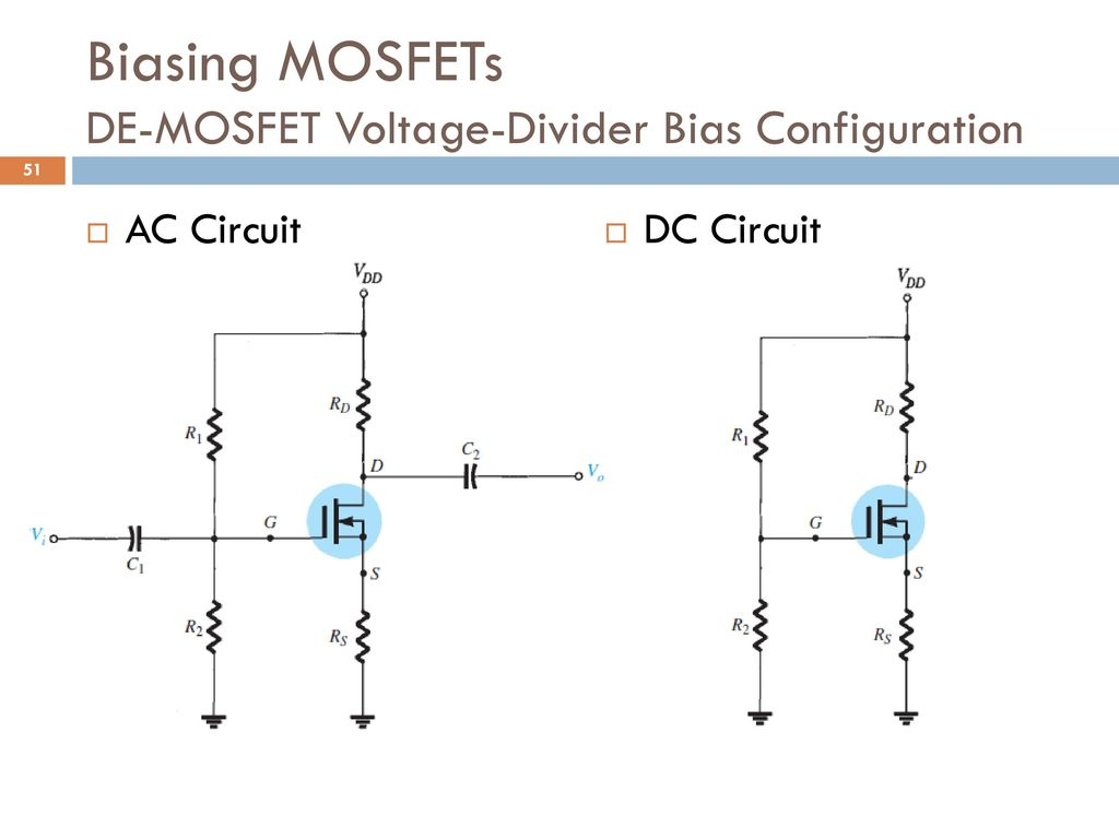 Analog And Digital Electronics Ppt Download Demosfet Depletion Enhancement Mosfet Biasing Mosfets De Voltage Divider Bias Configuration