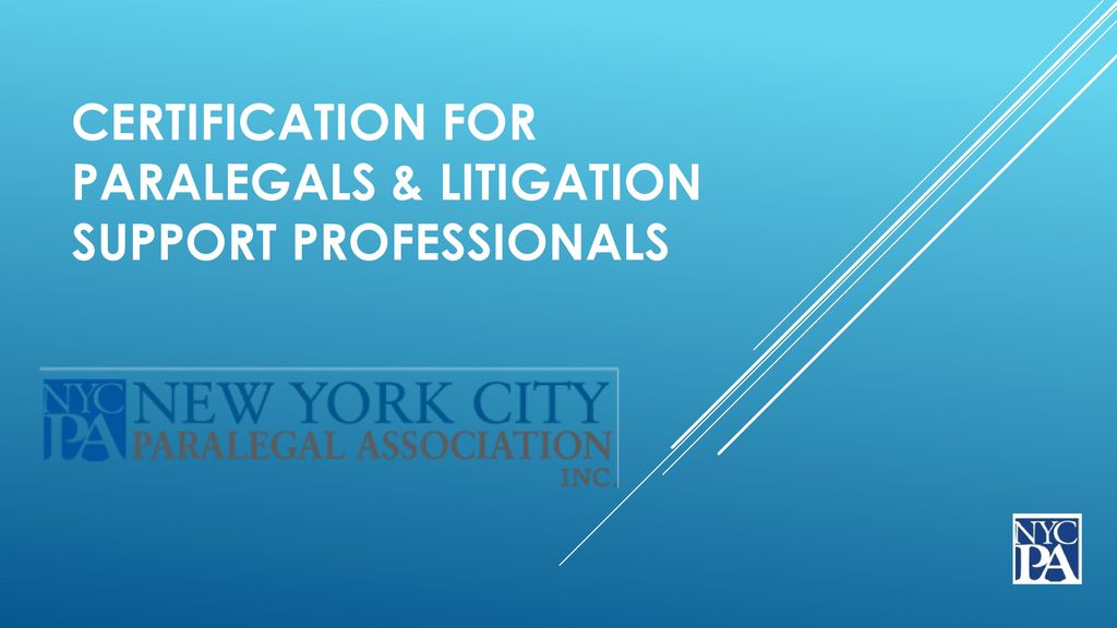 Certification for Paralegals & Litigation Support Professionals ...