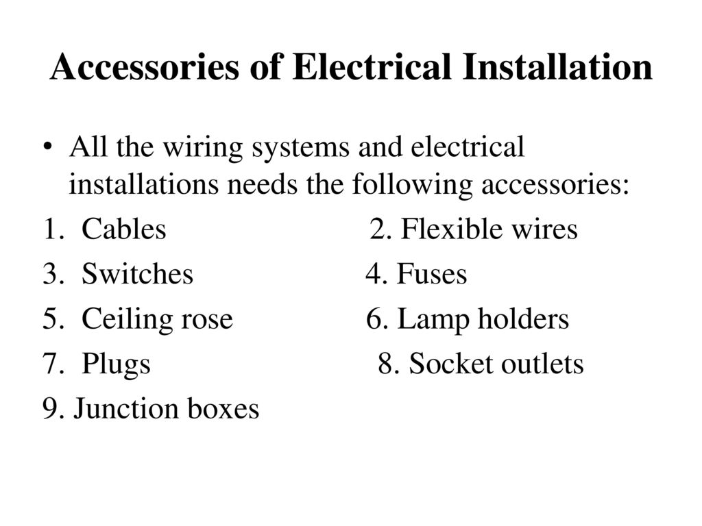 Electric Wiring Illumination Ppt Download Socket Junction Box 2 Accessories Of Electrical Installation