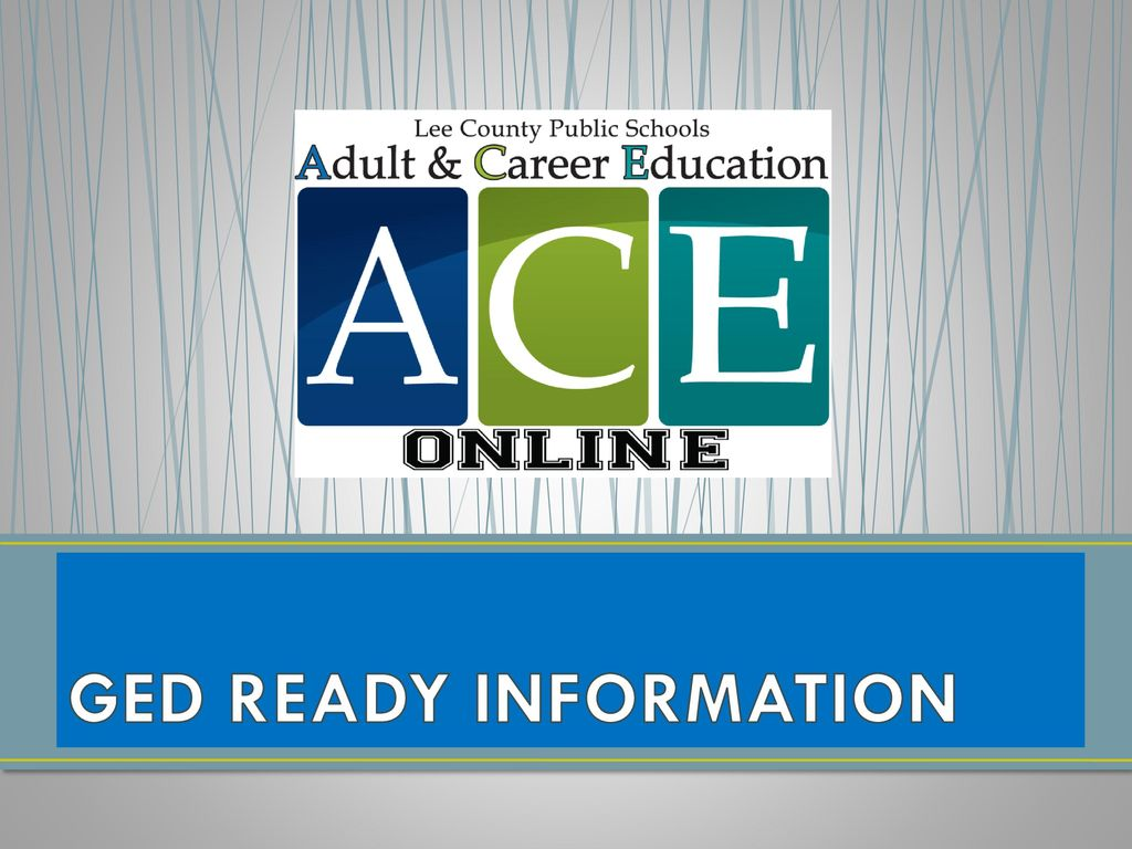 GED READY INFORMATION