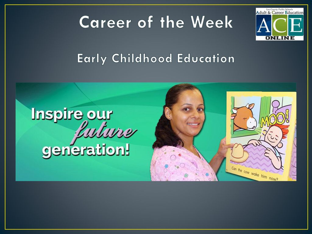 Career of the Week Early Childhood Education