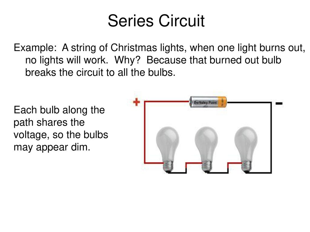 Chapter 7 Section Ppt Download Bulbs In A Series Circuit
