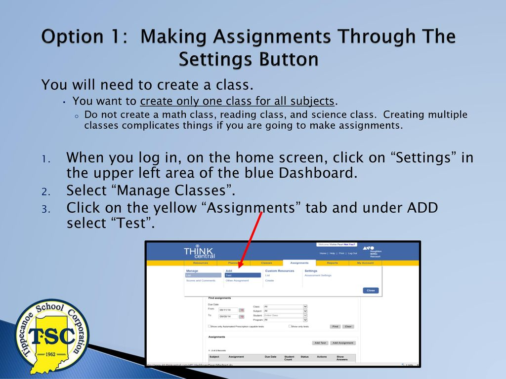 Making Assignments with THINKCENTRAL - ppt download