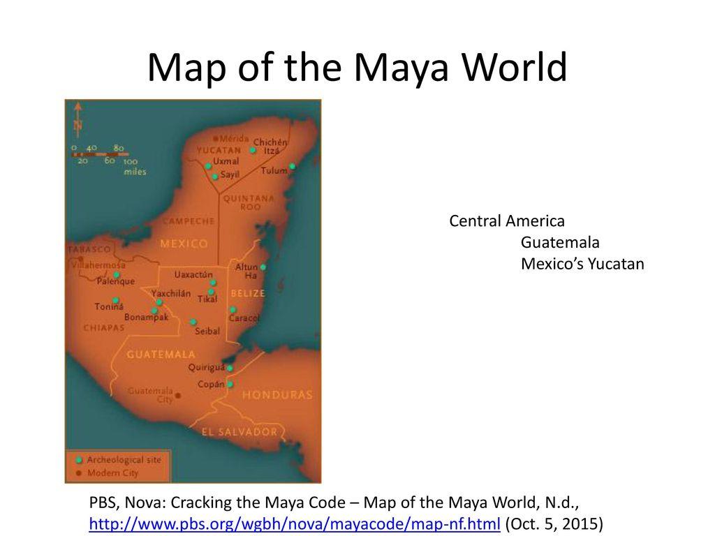 Maya World Map.Maya Civilization Comparative Conservativeness Ppt Download