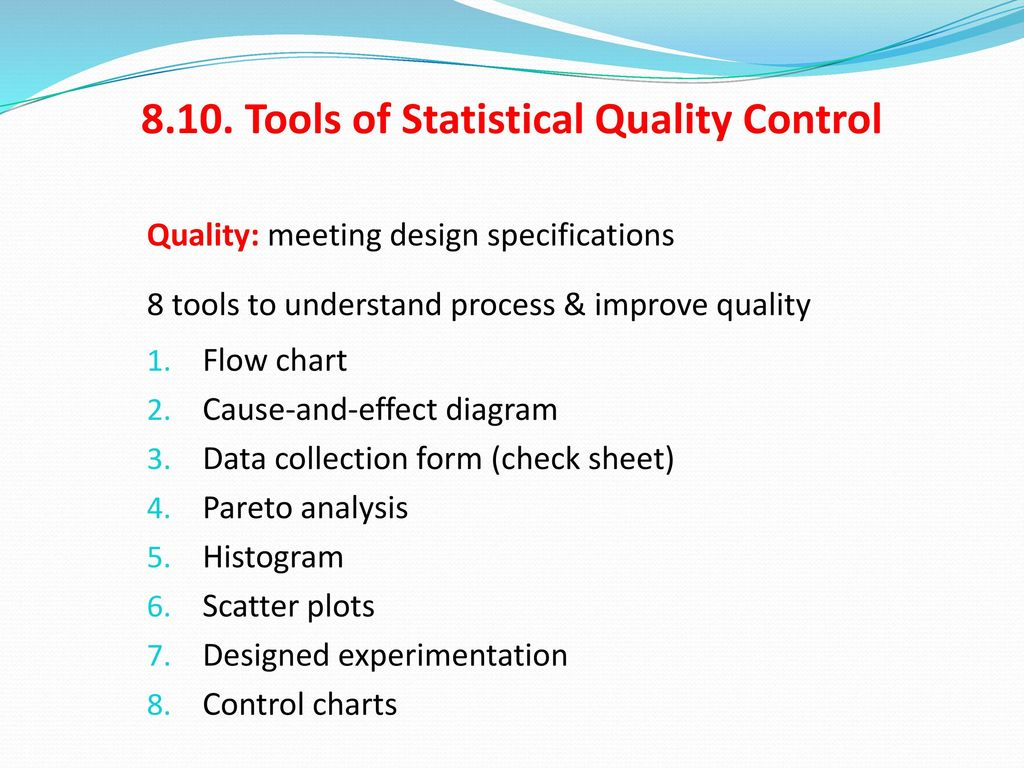 Tools of Statistical Quality Control