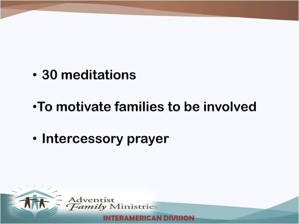 Prepared by the Adventist Family Ministries of General Conference