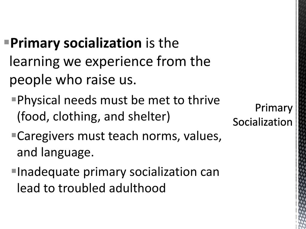 what is primary socialization