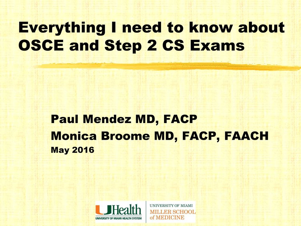 Everything I need to know about OSCE and Step 2 CS Exams