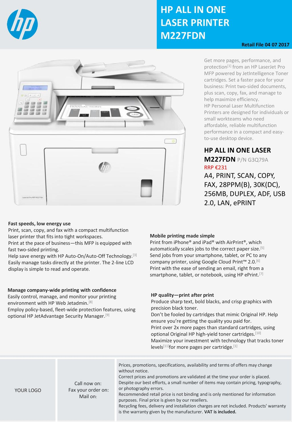 HP ALL IN ONE LASER PRINTER M227FDN - ppt download