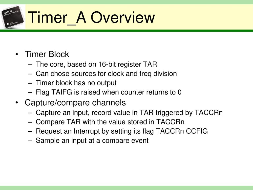 Lecture 10: TI MSP430 Timers and Capture Modes - ppt download