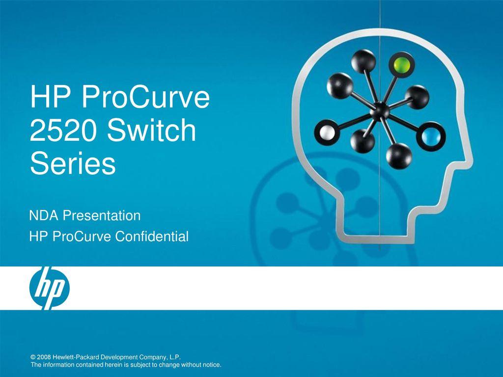 HP ProCurve 2520 Switch Series - ppt download