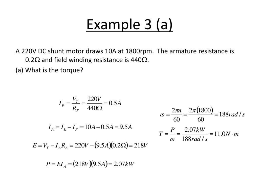Dc Ac Machines Ppt Download Shunt Motor Wiring Diagram Example 3 A 220v Draws 10a At 1800rpm The