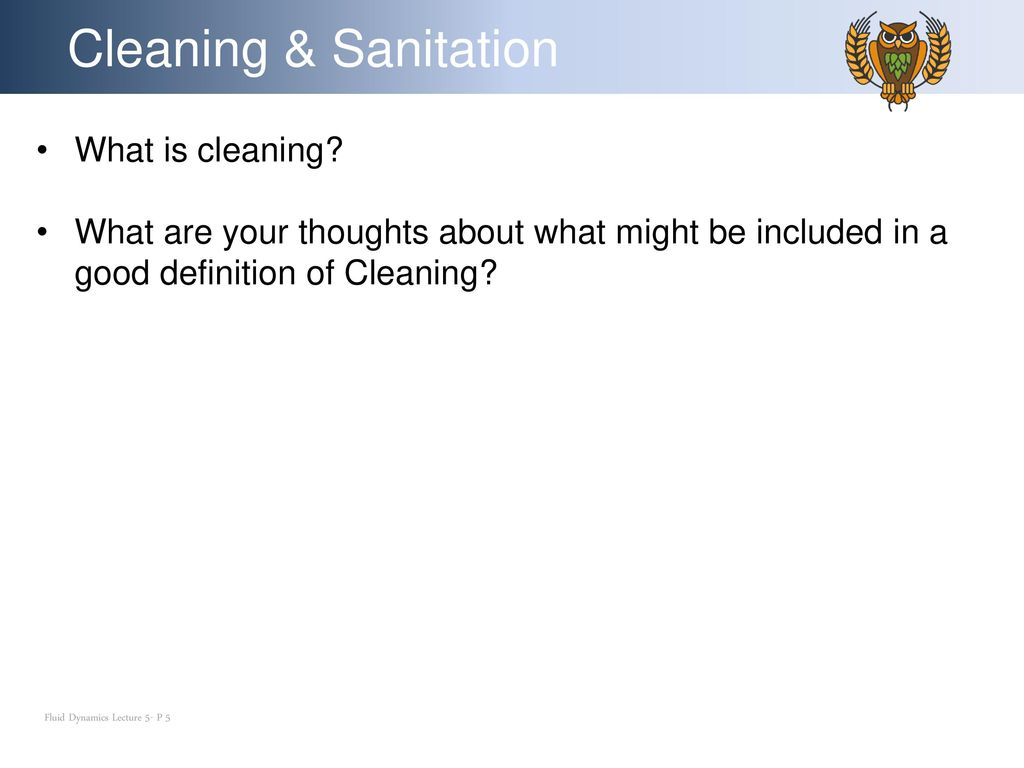 What is cleaning
