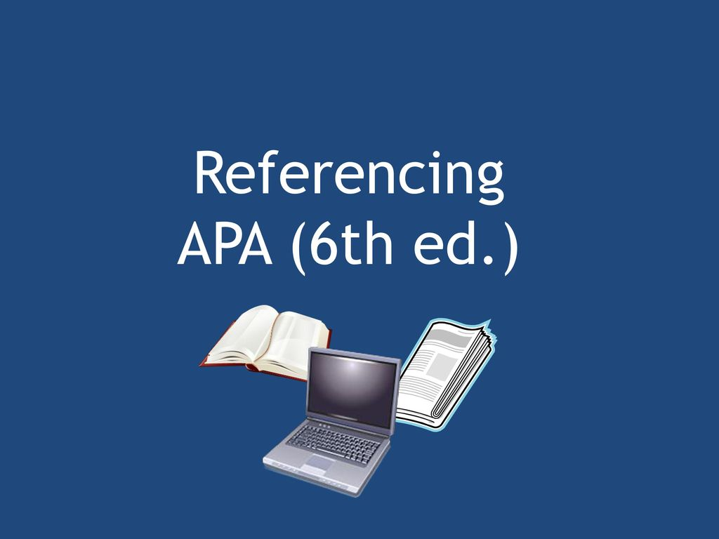 referencing apa 6th ed ppt download