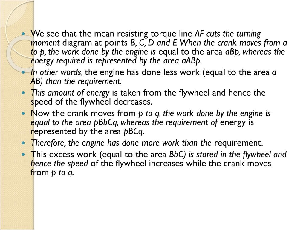 Turning Moment Diagram Ppt Download Six Stroke Engine We See That The Mean Resisting Torque Line Af Cuts At Points