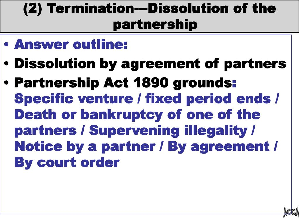 dissolution of partnership A petition for dissolution of domestic partnership and marriage is the formal request by one partner/spouse to a california superior court for the court to dissolve both the domestic partnership and the marriage during the same proceeding.