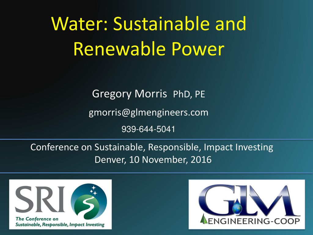 Water: Sustainable and Renewable Power - ppt download