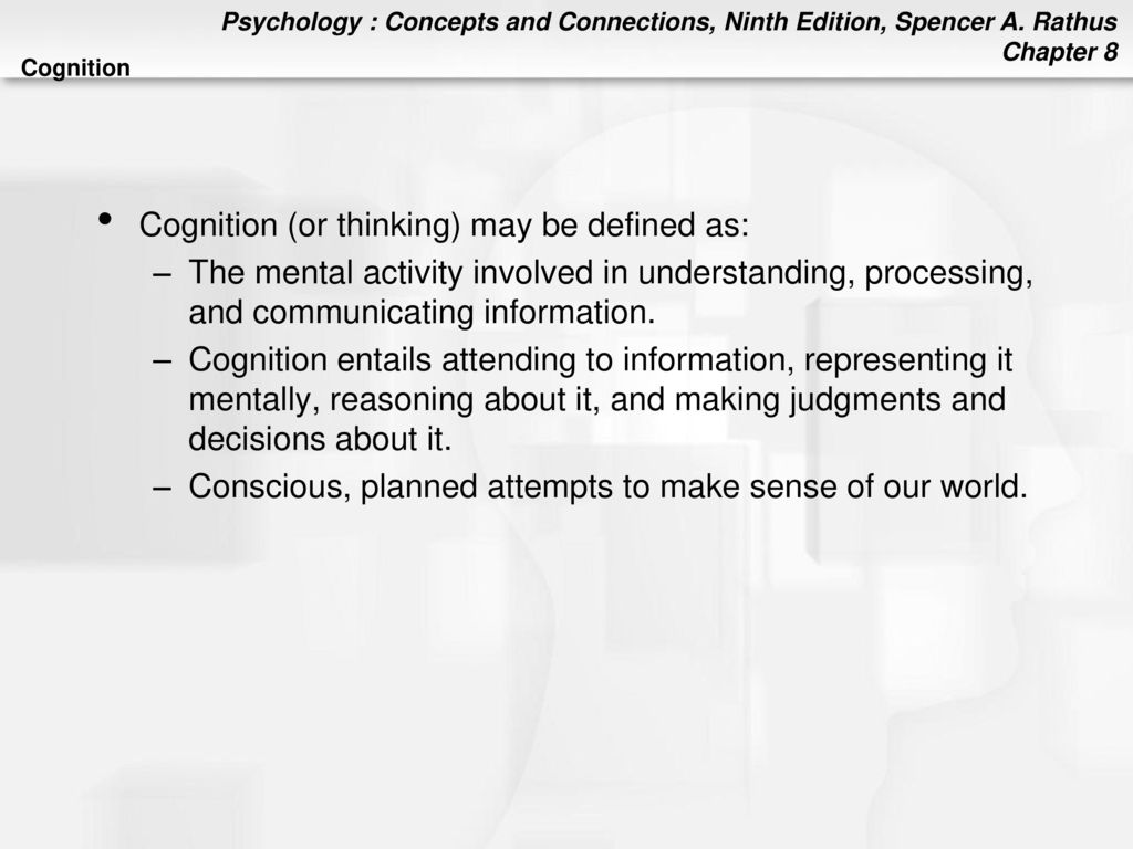cognition (or thinking) may be defined as: - ppt download