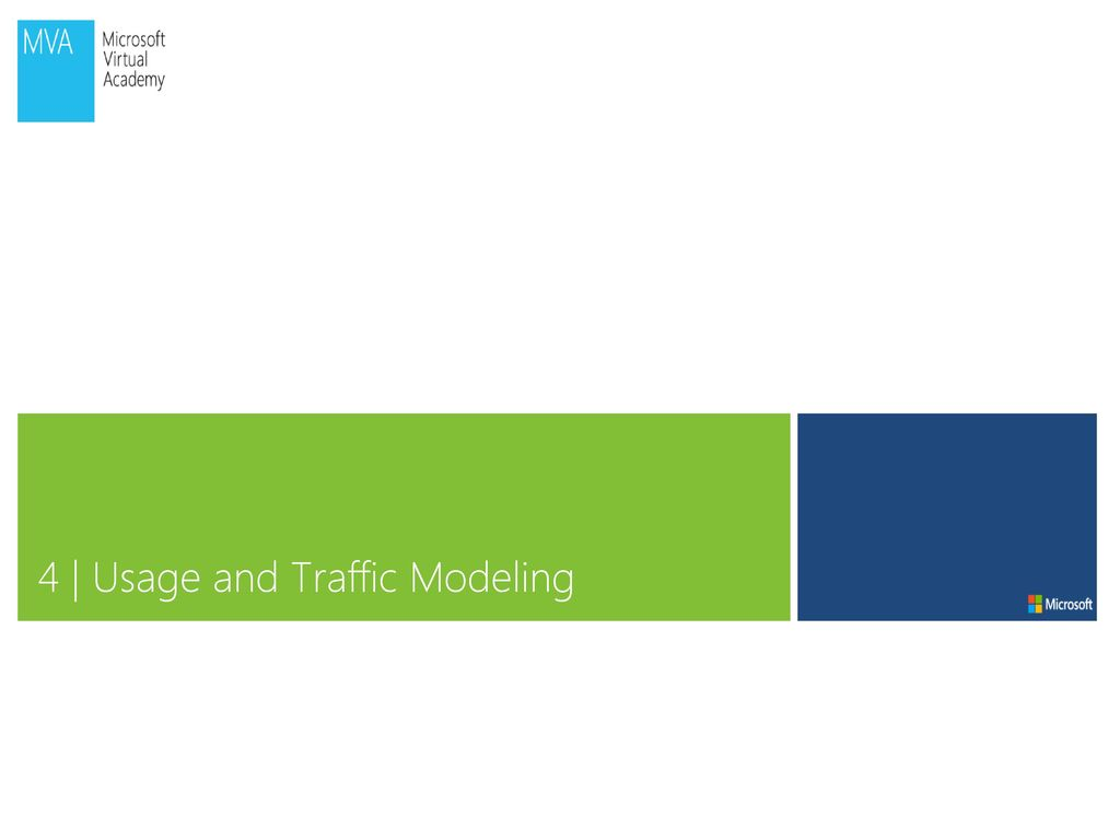 4 | Usage and Traffic Modeling