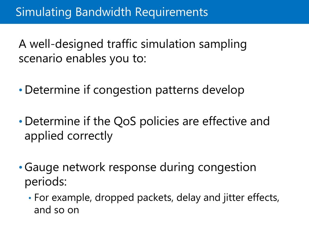 Simulating Bandwidth Requirements