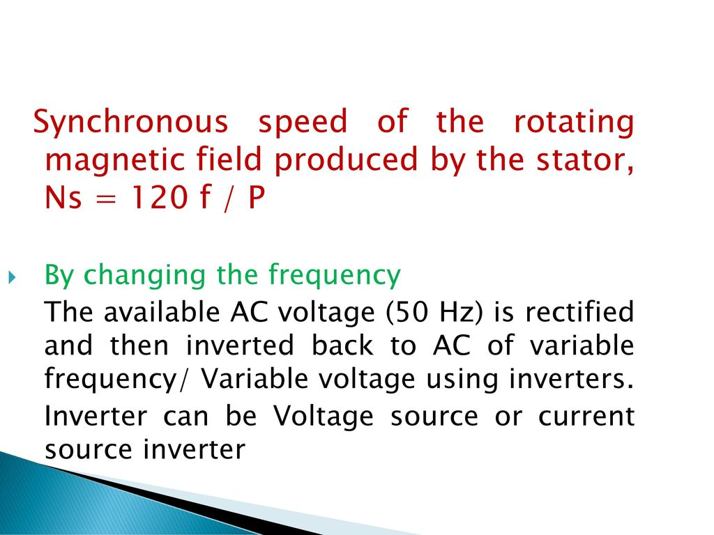 Unit Iv Starting And Speed Control Of Three Phase Induction Motor Stator Voltage Fed By 3 Changing The Frequency