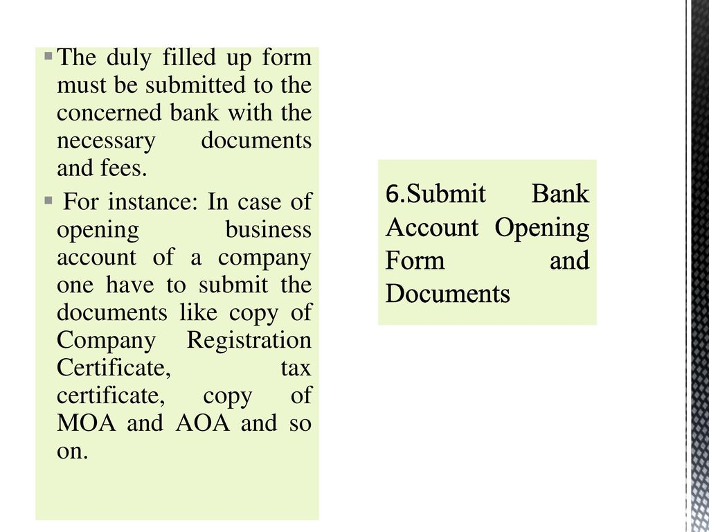 Topics Covered: Procedures of opening Bank Account - ppt