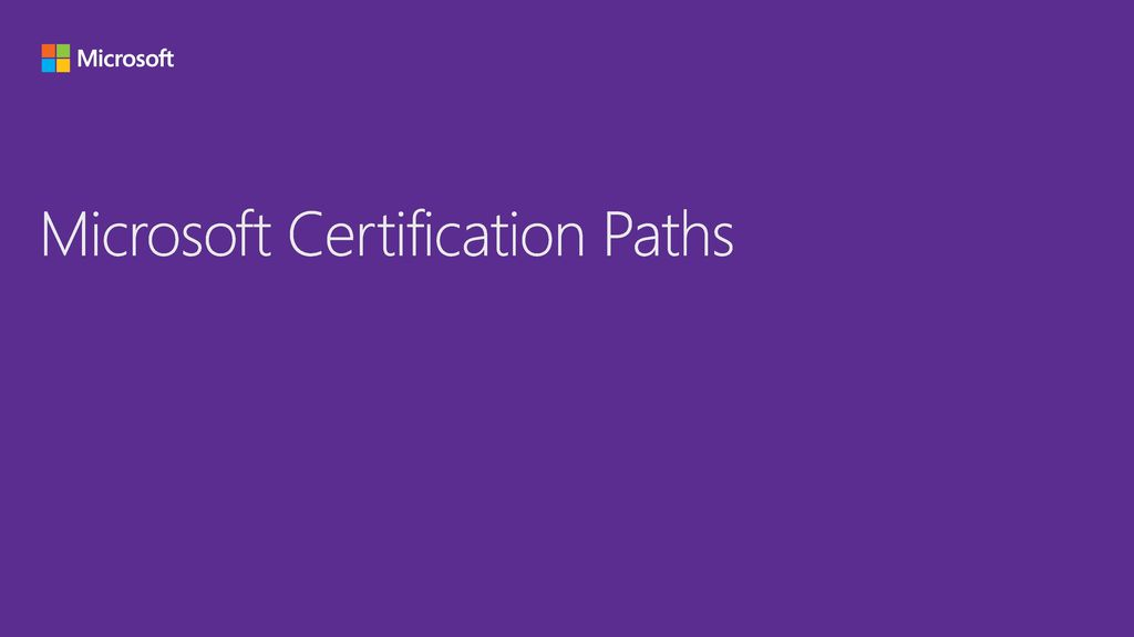 Microsoft Certification Paths Ppt Download