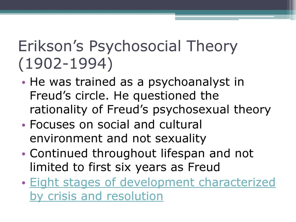 Psychosexual theory vs psychosocial theory
