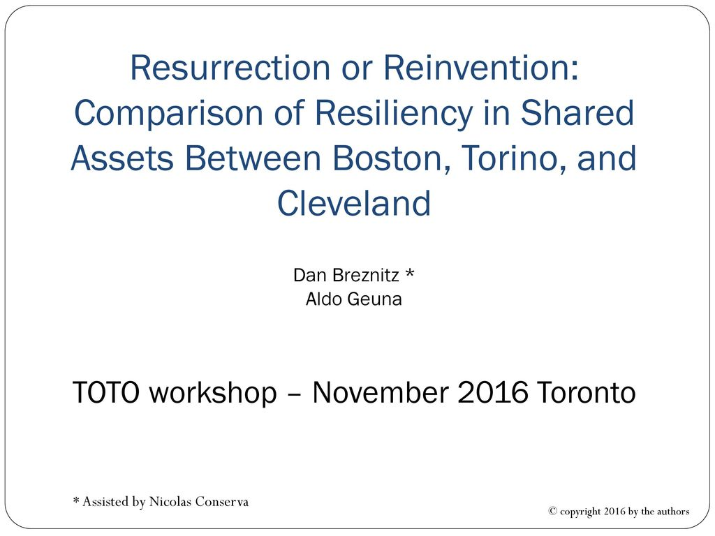 Resurrection or Reinvention: Comparison of Resiliency in Shared ...