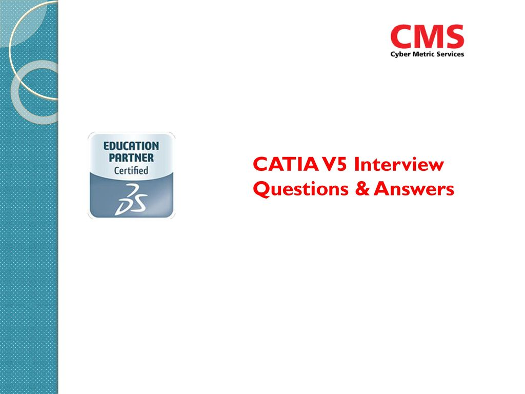 CATIA V5 Interview Questions & Answers - ppt download