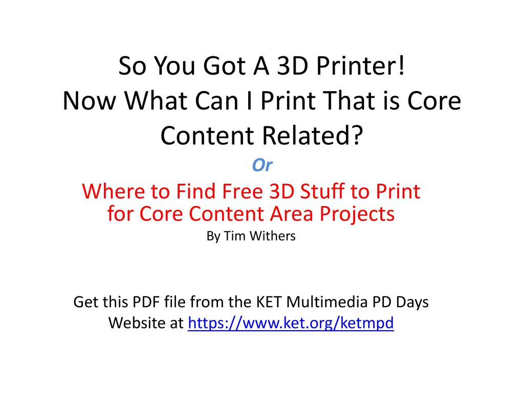 Where To Find Free 3d Stuff To Print For Core Content Area Projects