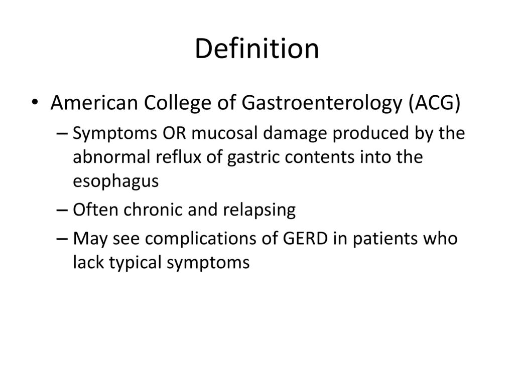 Definition American College of Gastroenterology (ACG)