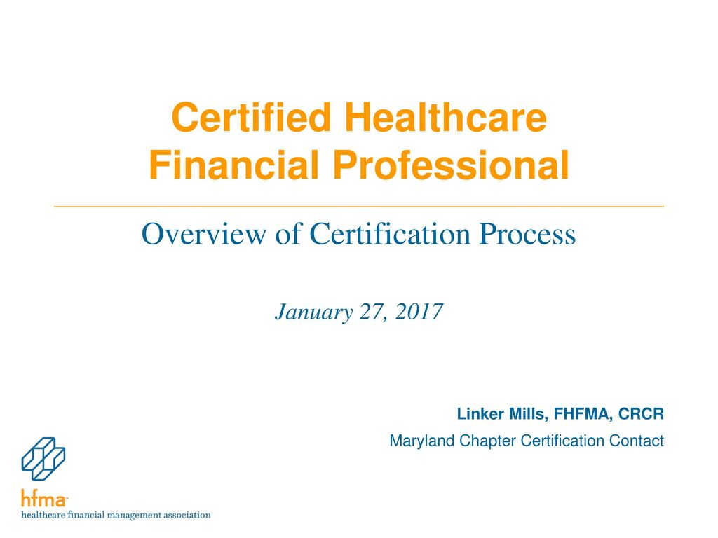 1 Certified Healthcare Financial Professional