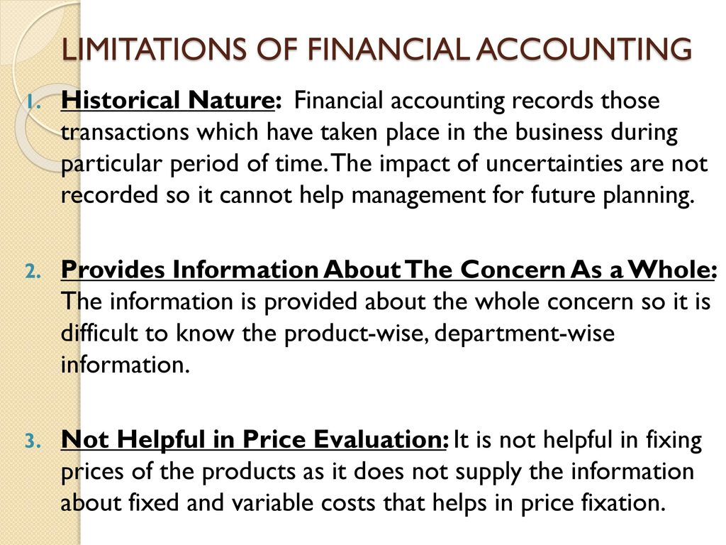 what are the limitations of financial accounting