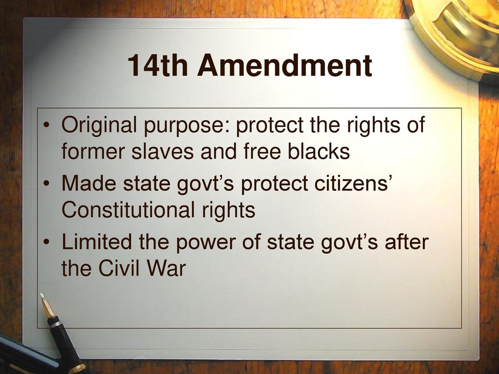 The 14th Amendment to the U.S. Constitution - ppt download