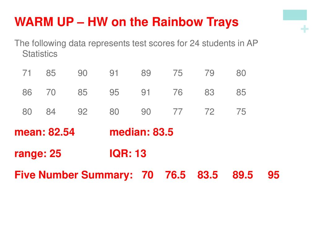 WARM UP – HW on the Rainbow Trays