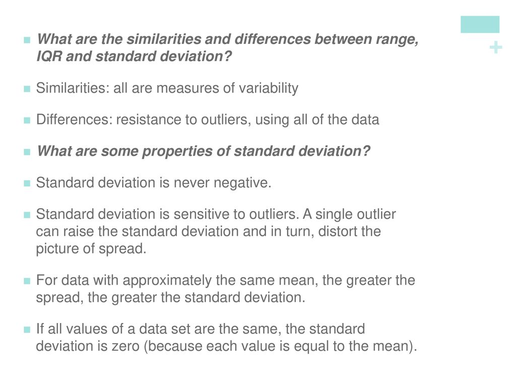 What are the similarities and differences between range, IQR and standard deviation