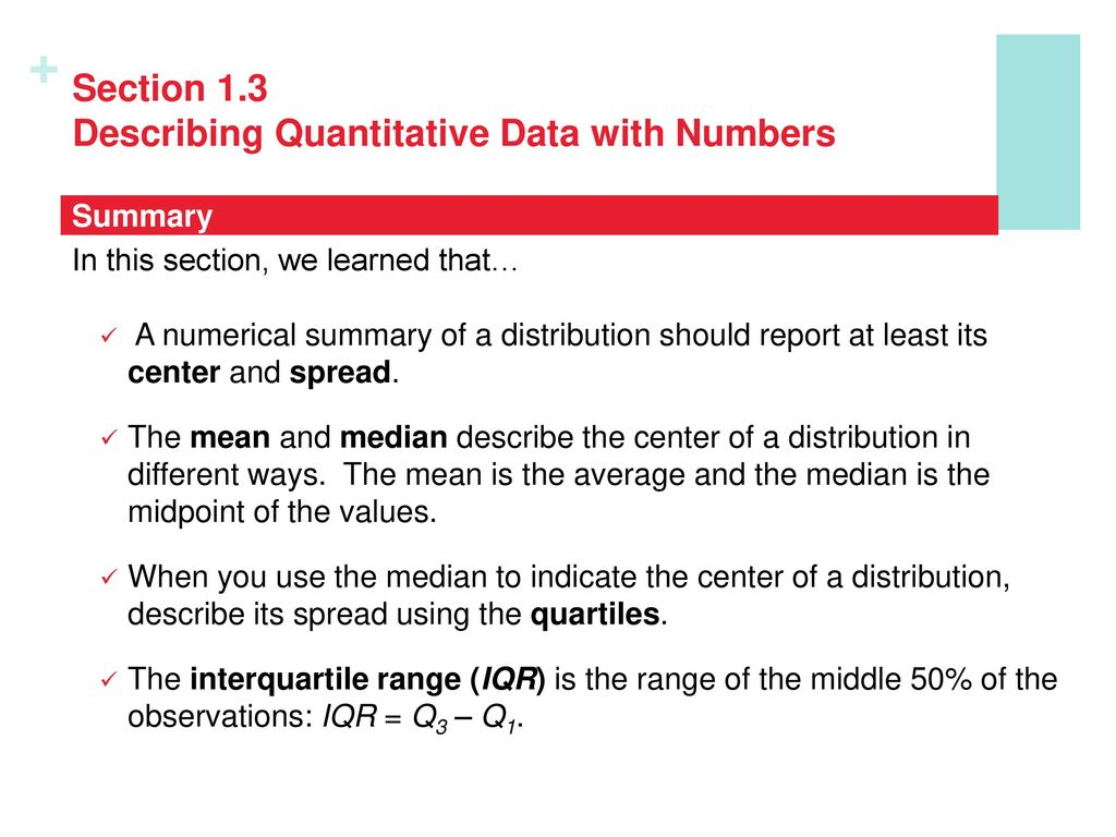 Section 1.3 Describing Quantitative Data with Numbers