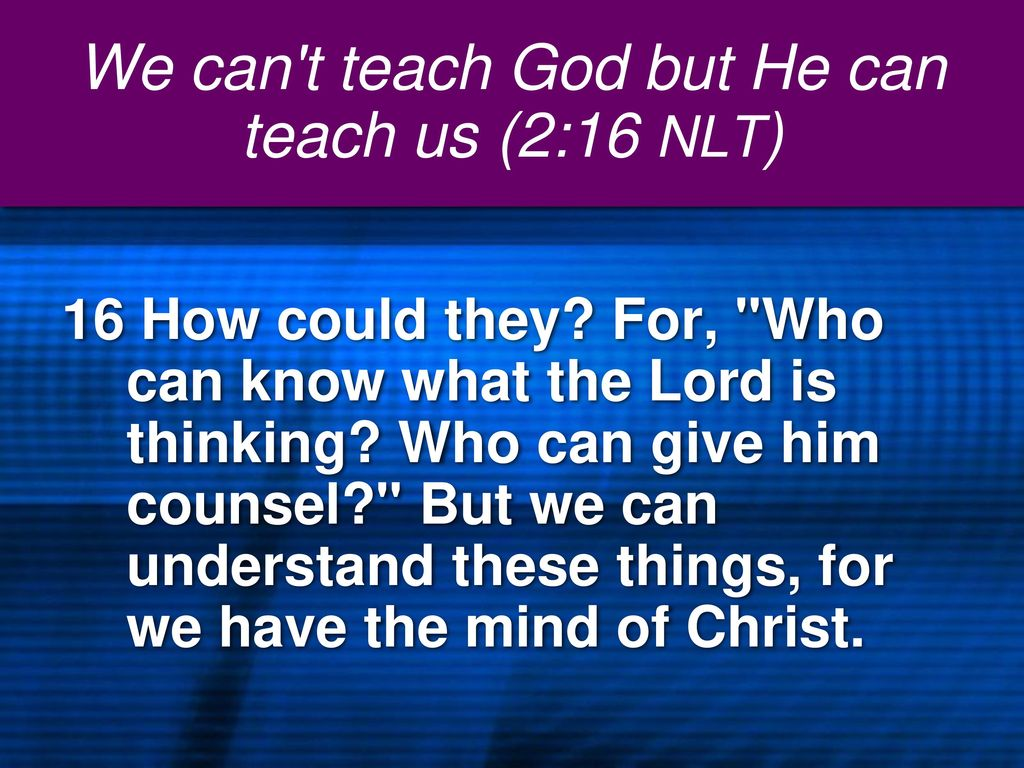 who can counsel god