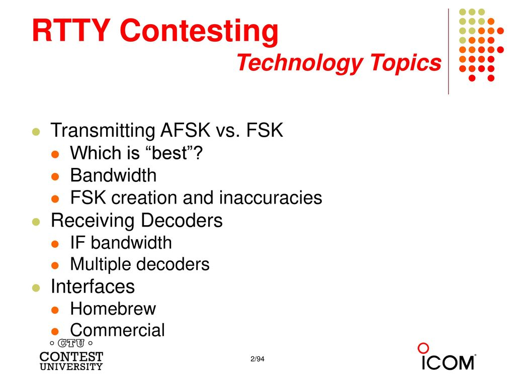 RTTY Contesting Technology Topics Ed Muns, W0YK - ppt download