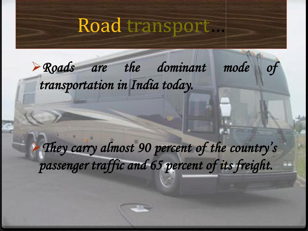 TRANSPORT SYSTEM IN INDIA  - ppt download