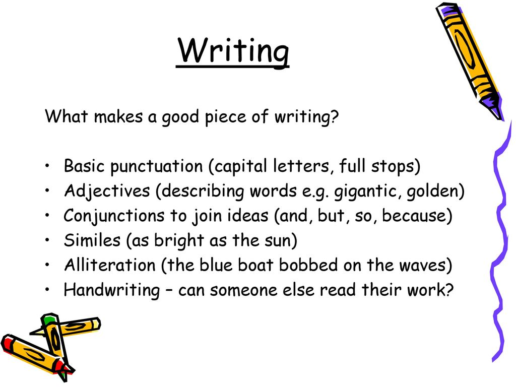 what makes a good piece of writing