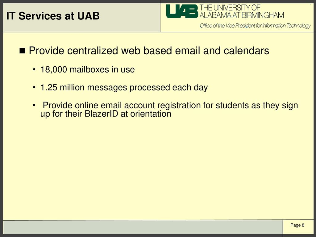 Overview of IT at UAB IT Organization Services Provided